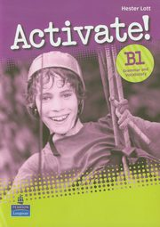 Activate B1 Grammar and Vacabulary, Lott Hester