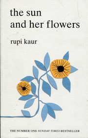 The Sun and Her Flowers, Kaur Rupi